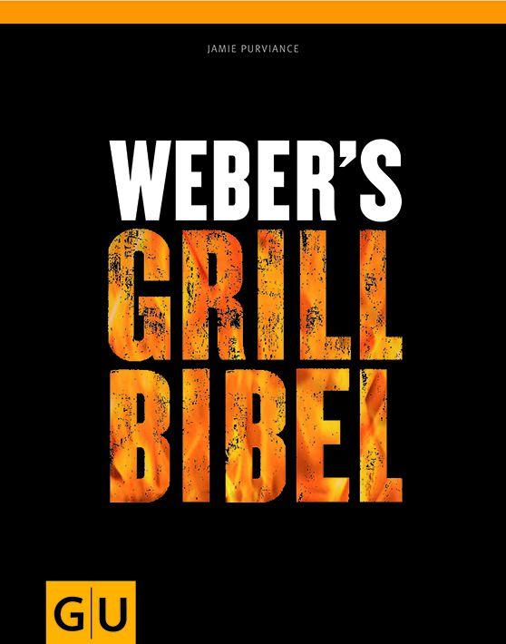 Buch - Weber's Grill Bibel (deutsch)