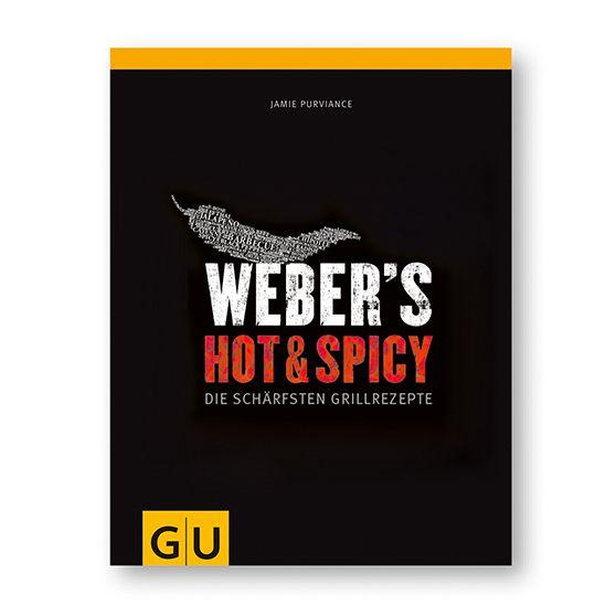 Buch - Weber's Hot & Spicy - Die schärfsten Grillrezepte (deutsch)